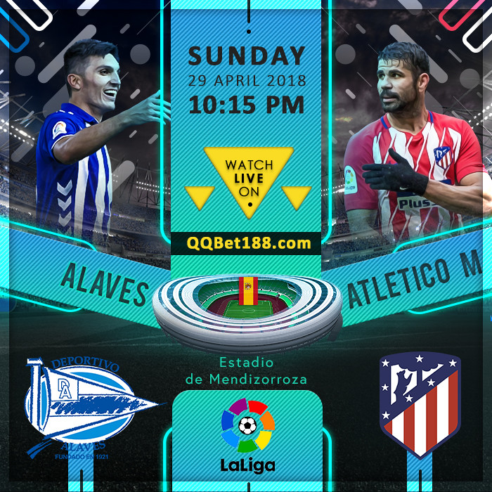 Deportivo Alaves VS Atletico Madrid