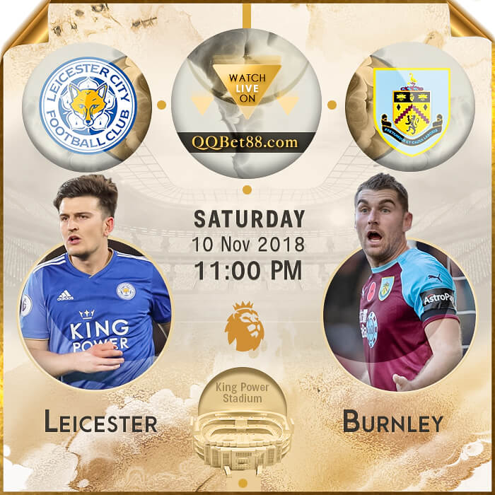 Leicester City VS Burnley
