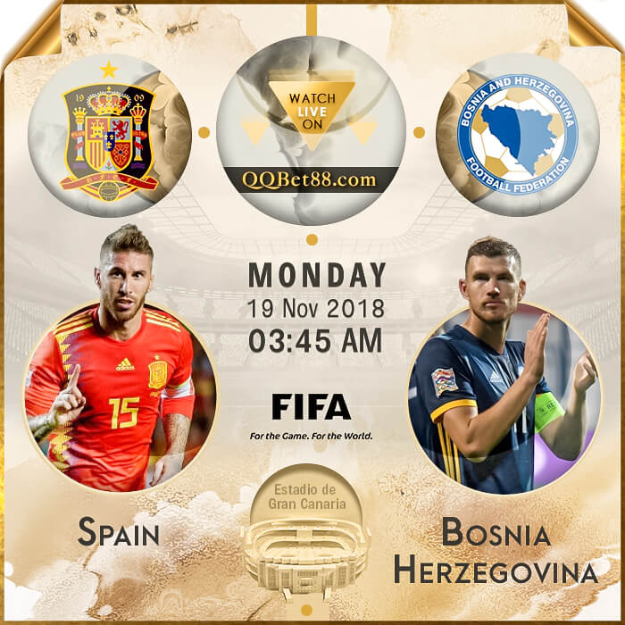 Spain VS Bosnia-Herzegovina