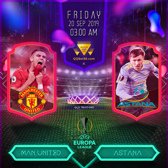 Manchester United VS Astana