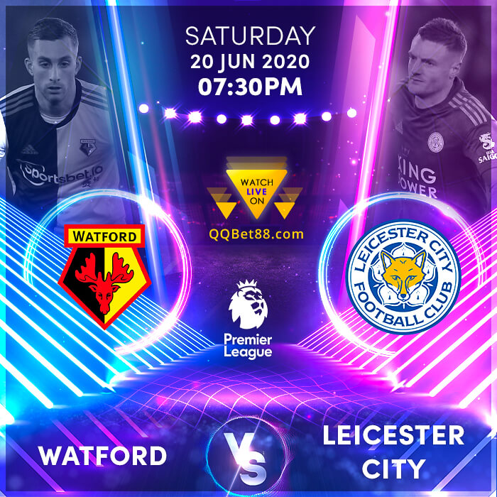 Watford VS Leicester City