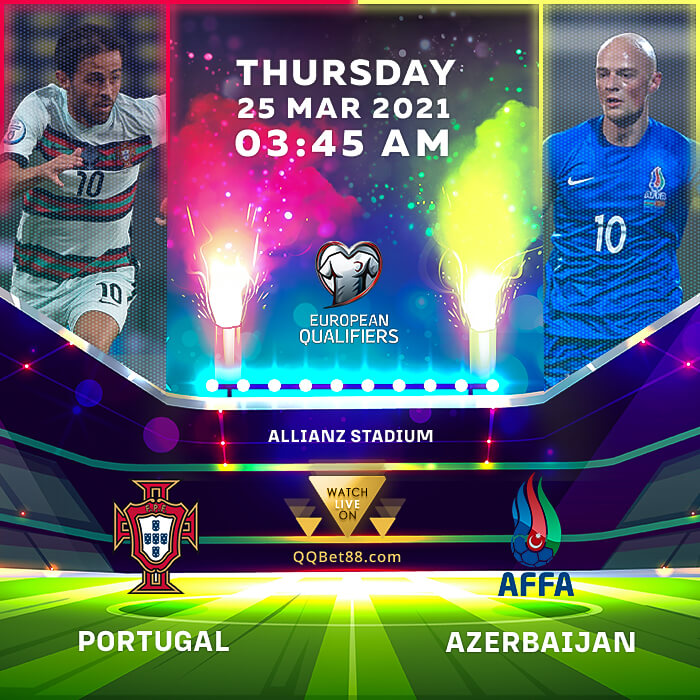 Portugal VS Azerbaijan
